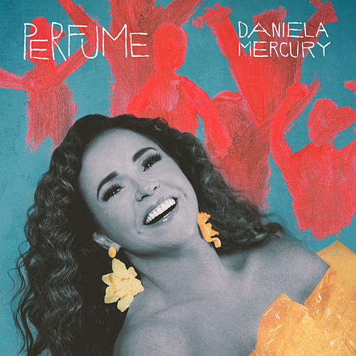 Perfume by Daniela Mercury