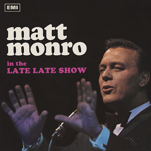 The Late Late Show de Matt Monro