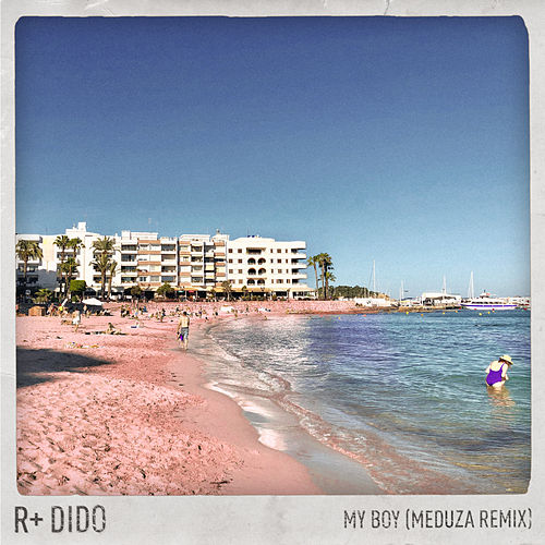 My Boy (Meduza Remix) by Rplus