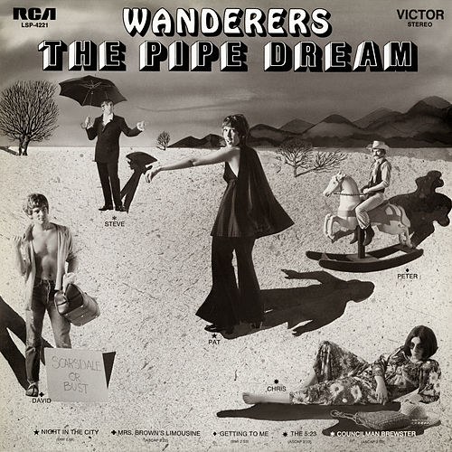 Wanderers - Lovers de Pipe Dream
