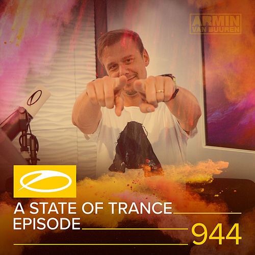 ASOT 944 - A State Of Trance Episode 944 by Armin Van Buuren