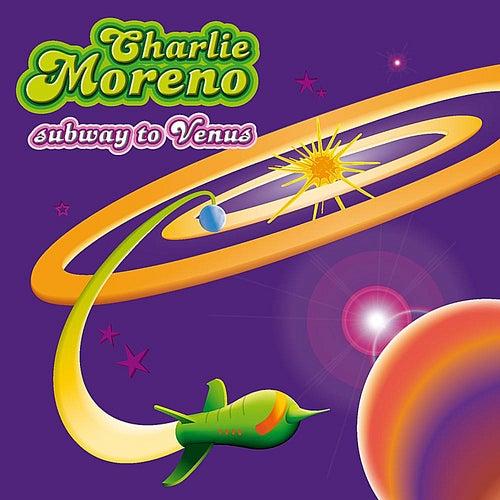 Subway to Venus de Charlie Moreno