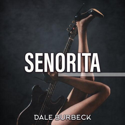Senorita de Dale Burbeck