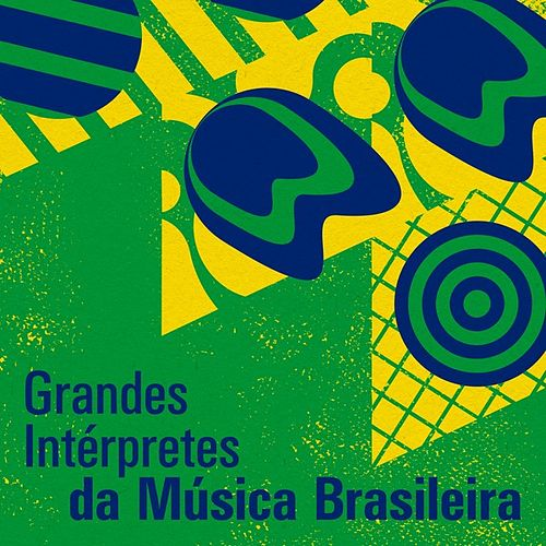 Grandes Intérpretes da Música Brasileira de Various Artists