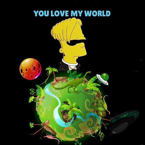 You Love My World de Davinccipr