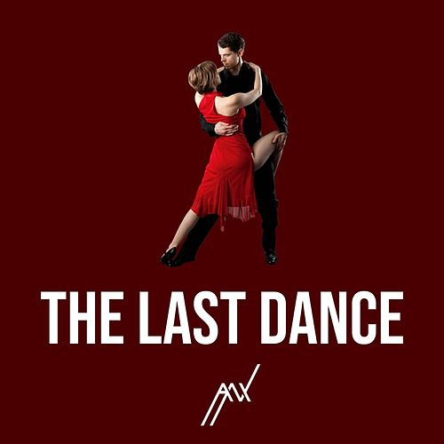 The Last Dance by Anx