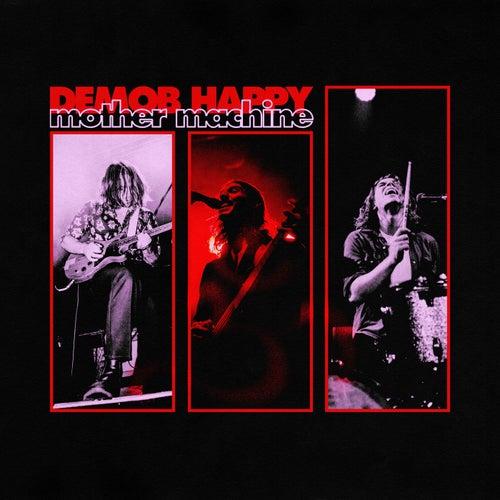 Mother Machine by Demob Happy