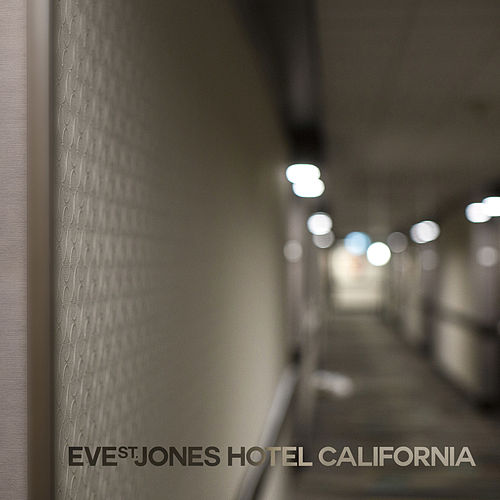 Hotel California von Eve St. Jones