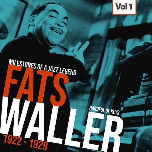 Milestones of a Jazz Legend - Fats Waller, Vol. 1 by Fats Waller