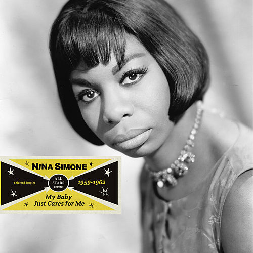 Saga All Stars: My Baby Just Cares for Me / Selected Singles 1959-1962 von Nina Simone