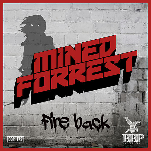Fire Back EP by Mined