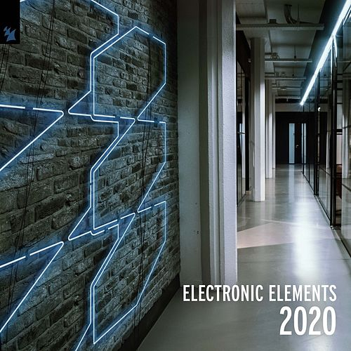 Electronic Elements 2020 by Various Artists