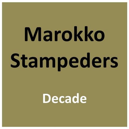 Decade by Marokko Stampeders