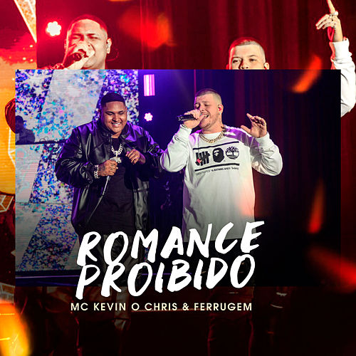 Romance Proibido by Mc Kevin o Chris