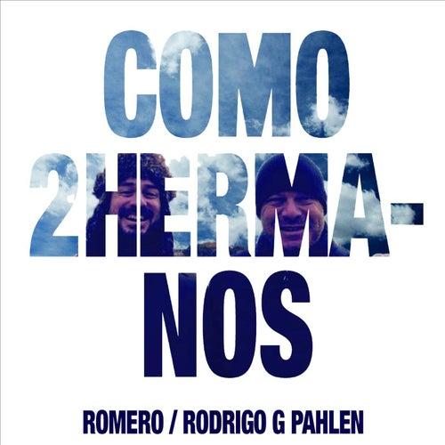Como Dos Hermanos by Romero