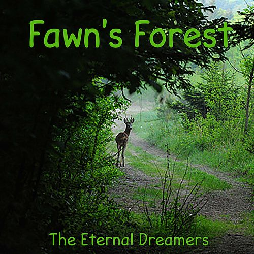 Fawn's Forest de The Eternal Dreamers