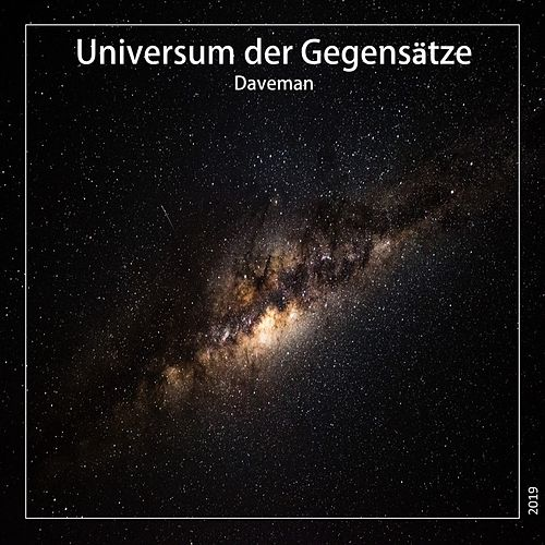 Universum der Gegensätze by Daveman