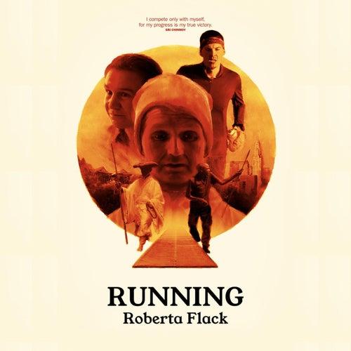 Running by Roberta Flack