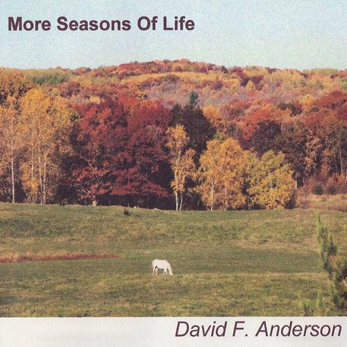 More Seasons of Life von David