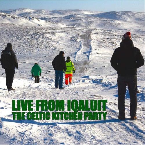 Live from Iqaluit de Celtic Kitchen Party