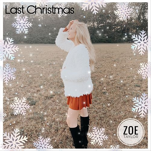 Last Christmas by Zoe Taylor