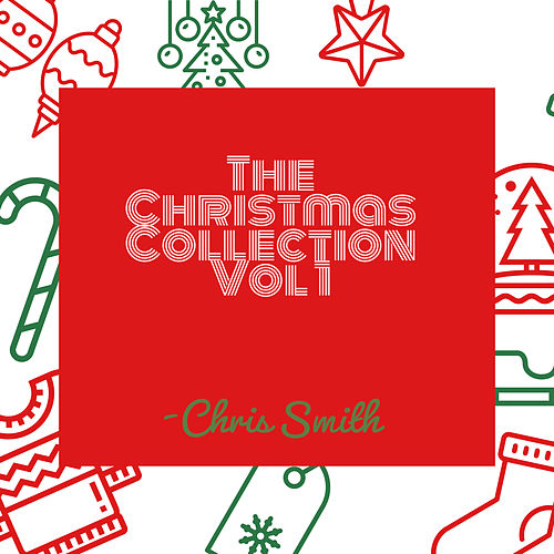 The Christmas Collection Vol. 1 by Chris Smith