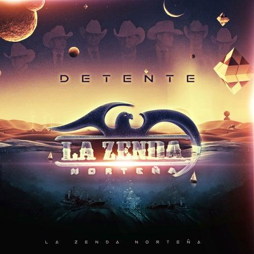 Detente by La Zenda Norteña