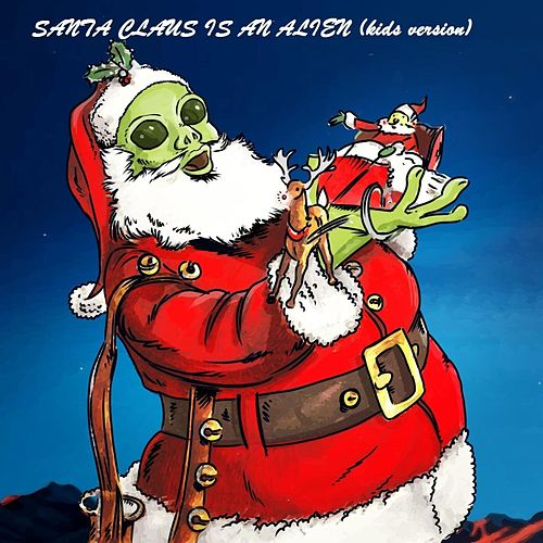 Santa Claus Is an Alien (Kids Version) de Craig Anderson