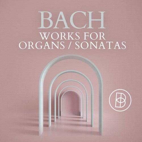 Bach: Works for Organs / Sonatas von Marie-Claire Alain