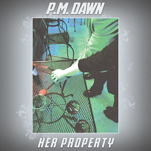 Her Property by P.M. Dawn