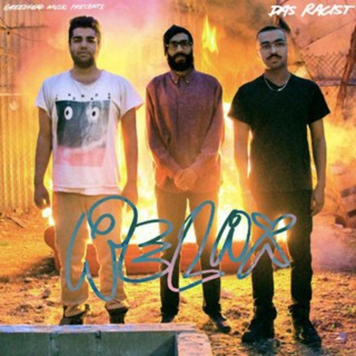 Relax by Das Racist