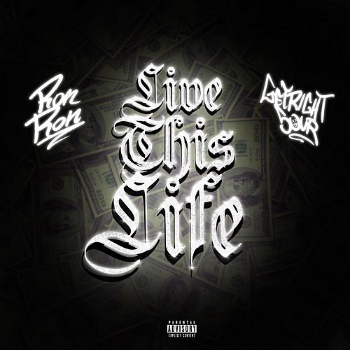 Live This Life by Ron Ron