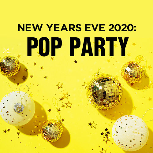 New Years Eve 2020: Pop Party de Various Artists