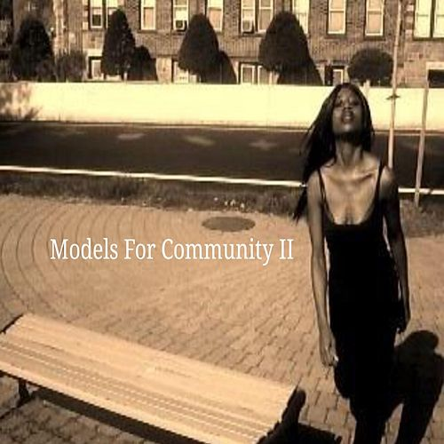 Models for Community, Vol. II by Models for Community