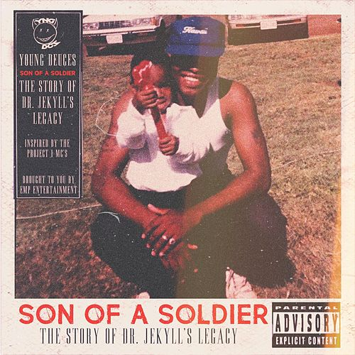 Son of a Soldier by Young Deuces