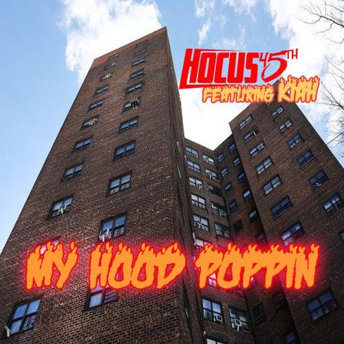 My Hood Poppin' de Hocus 45th