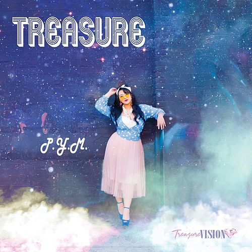 P.Y.M. by Treasure