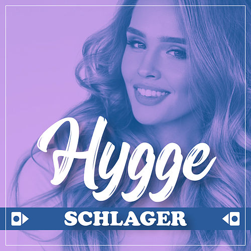 Hygge - Schlager de Various Artists