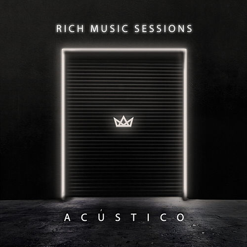 Rich Music Sessions (Acústico En Vivo) de Rich Music LTD