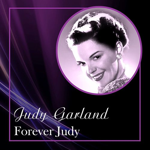 Forever Judy by Judy Garland
