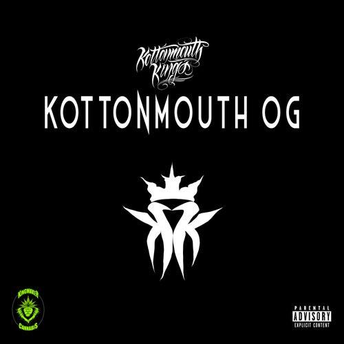 Kottonmouth OG von Kottonmouth Kings