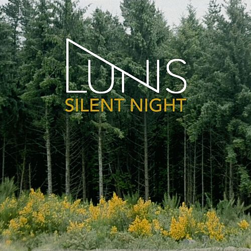 Silent Night (Live) by Lunis