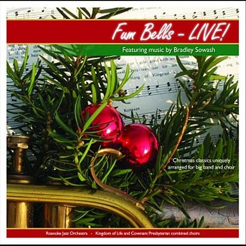 Fum Bells - Live! by Bradley Sowash