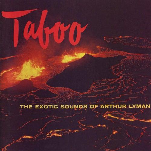 Taboo! (Remastered) von Arthur Lyman