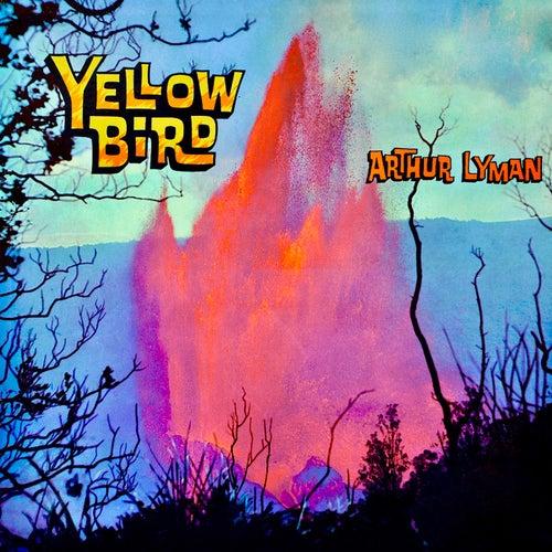 Yellow Bird (Remastered) von Arthur Lyman