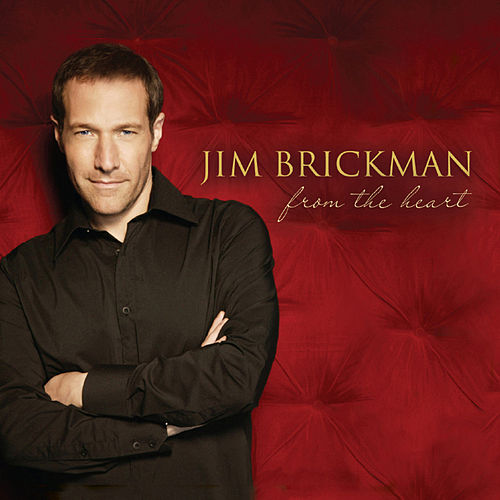 From the Heart de Jim Brickman