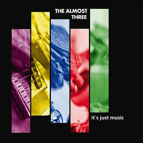 It's Just Music von The almost three
