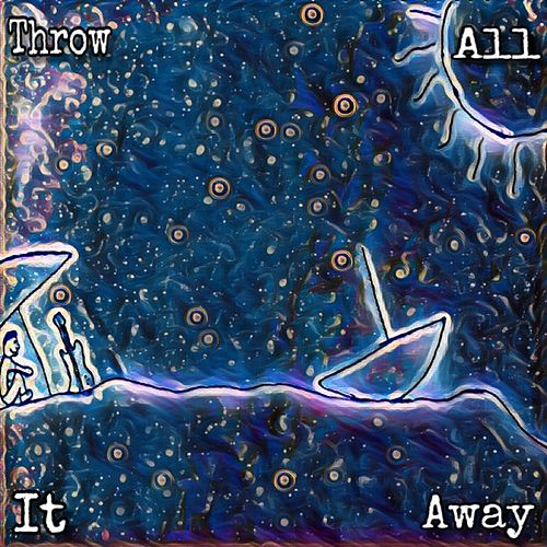 Throw It All Away (Singles Bundle) by Connor Hayche