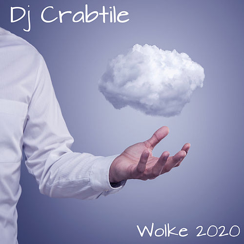 Wolke 2020 (Instrumental version) by Dj Crabtile