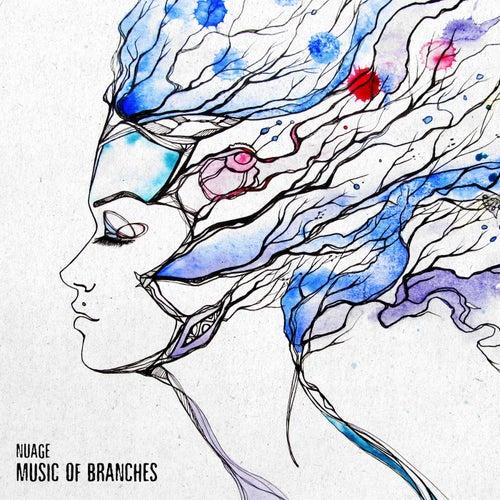 Music Of Branches de Nuage
